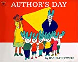 Author's Day, Daniel M. Pinkwater, 0689817053