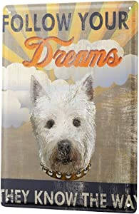 LEotiE SINCE 2004 Fun Tin Sign Metal Plate Decorative Sign Home Decor Plaques Wall Decor Follow Your Dreams White Dog Head Clouds 8X12