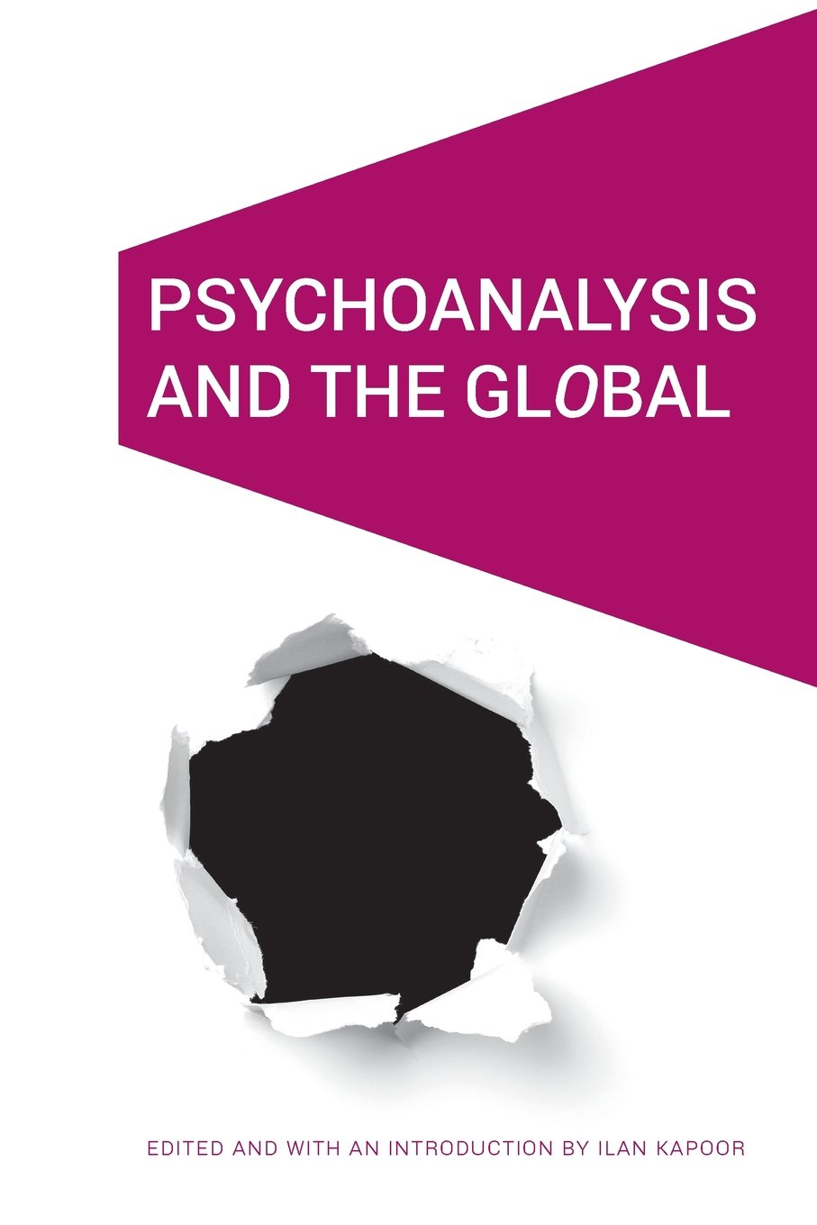 Download Psychoanalysis and the GlObal (Cultural Geographies + Rewriting the Earth) pdf epub