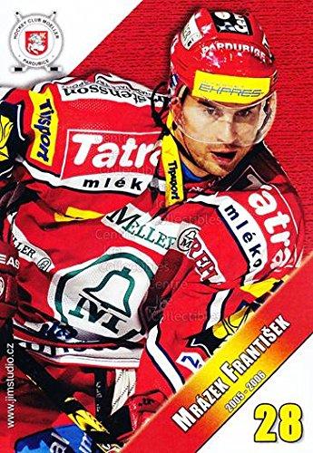 fan products of (CI) Frantisek Mrazek Hockey Card 2005-06 Czech HC Pardubice Postcards 11 Frantisek Mrazek
