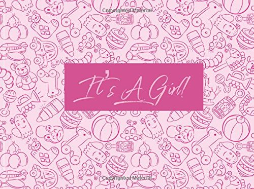 """Download It's A Girl!: Guest Book Message Book, Memory Journal, Journal  For Family & Friends To Write In  Gift Record   Pregnancy, Motherhood, Mom Mothers, ...  8.25""""x6"""" Small (Newborns) (Volume 21) ebook"""