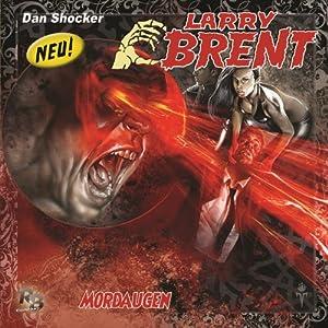 Mordaugen (Larry Brent 10) Hörspiel