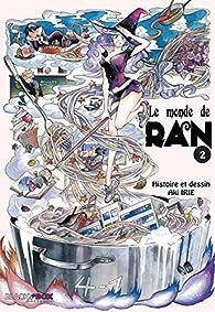 Le monde de Ran, tome 2 par Aki Irie