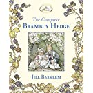 The Complete Brambly Hedge (Brambly Hedge)