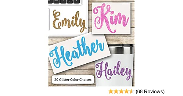 e5aef04a300 Glitter Name Vinyl Decal for Her RTIC Ozark Trail and Yeti Tumblers Laptops  MacBooks and More