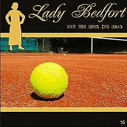 Die Spur ins Grab (Lady Bedfort 76)