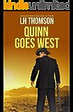 Quinn Goes West: A private investigator novel (Liam Quinn Mysteries Book 3)