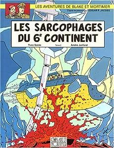 """Afficher """"Les aventures de Blake et Mortimer. n° 17 Les sarcophages du 6e continent"""""""