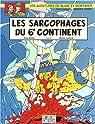 Blake et Mortimer, Tome 17 : Les Sarcophages du Sixième Continent, Deuxième Partie  par Sente