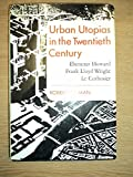 Urban Utopias in the Twentieth Century, Robert Fishman, 046508933X