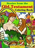 Stories from the Old Testament Coloring Book, Steve Chappell, 1557486042