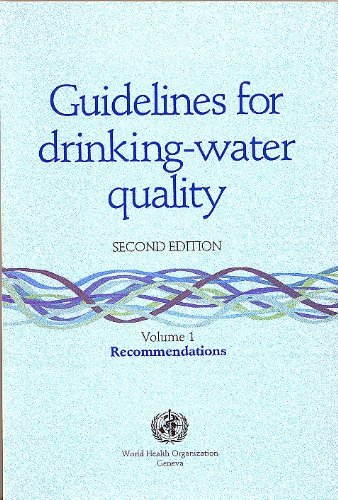 Guidelines for Drinking-Water Quality: Recommendations