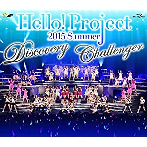 Blu-ray Disc. Hello!Project 2015 SUMMER ~DISCOVERY・CHALLENGER~
