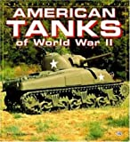 American Tanks of WWII, Thomas Berndt, 0879389303