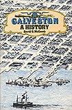 Galveston: A History