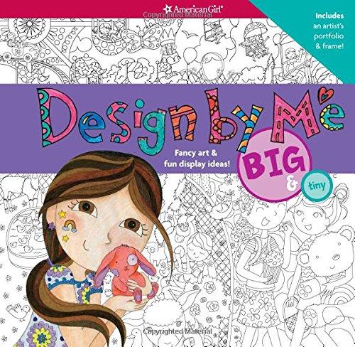 Design by Me: Big & Tiny (American Girl) (Big Tiny)
