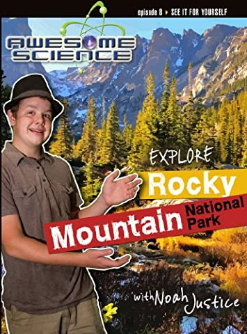 Explore Rocky Mountain National Park with Noah Justice (Rocky Mountain National Park Dvd)