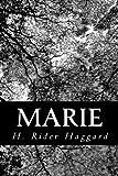 Marie, H. Rider Haggard, 1481909398