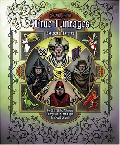 Houses of Hermes: True Lineages (Ars Magica Fantasy Roleplaying)