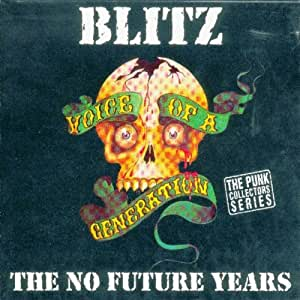 Voice Of A Generation No Futu Blitz Amazon Ca Music