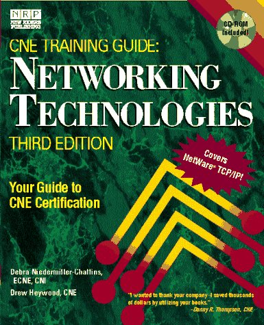 Netware Training Guide: Networking Technologies