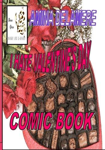I Hate Valentine's Day: Comic Book