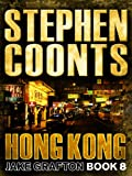 Front cover for the book Hong Kong by Stephen Coonts
