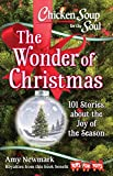 #4: Chicken Soup for the Soul: The Wonder of Christmas: 101 Stories about the Joy of the Season