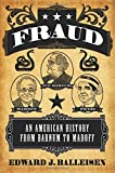 "Edward J. Balleisen, ""Fraud: An American History from Barnum to Madoff"" (Princeton UP, 2017)"
