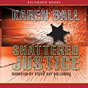 Shattered Justice: Family Honor Series, Book 1 | Karen Ball
