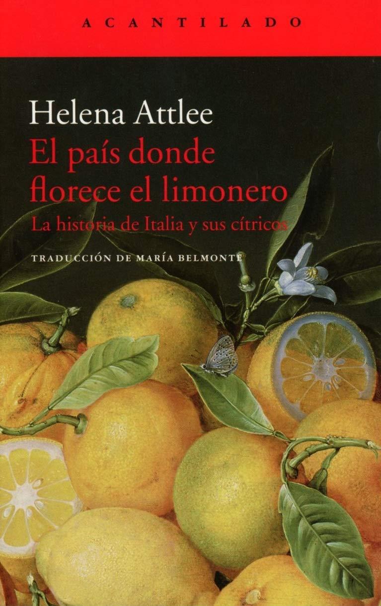 El país donde florece el limonero: La historia de Italia y sus ...