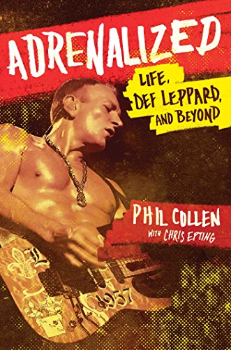 Adrenalized: Life, Def Leppard, and - Def Leppard Rick Allen