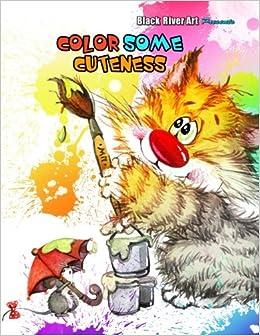 Amazon Color Some Cuteness Grayscale Coloring Book 9781539076438 Karlon Douglas Books