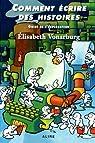 Comment écrire des histoires - Guide de l'explorateur par Vonarburg