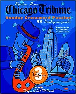 image regarding Printable Chicago Tribune Crossword named Chicago Tribune Sunday Crosswords, Amount of money 3 (The Chicago