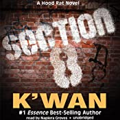 Section 8: A Hood Rat Novel | K'wan