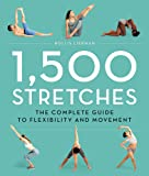 1,500 Stretches: The Complete Guide to
