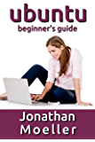 The Ubuntu Beginner's Guide - Tenth Edition (Updated for 16.04 and 17.10)