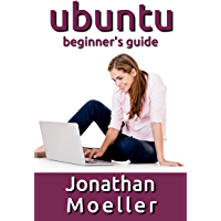 The Ubuntu Beginner's Guide - Eleventh Edition (Updated for 18.04)