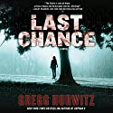 Last Chance: A Novel Audiobook by Gregg Hurwitz Narrated by Todd Haberkorn