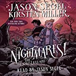The Lost Lullaby: Nightmares!, Book 3 | Jason Segel,Kirsten Miller