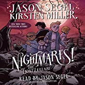 The Lost Lullaby: Nightmares!, Book 3 | Jason Segel, Kirsten Miller