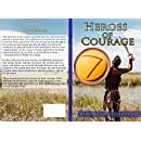 Heroes of Courage (Portraits from the Bible Book 1)