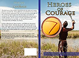 Heroes of Courage (Portraits from the Bible Book 1) by [Escalera Sr, Mark Anthony]