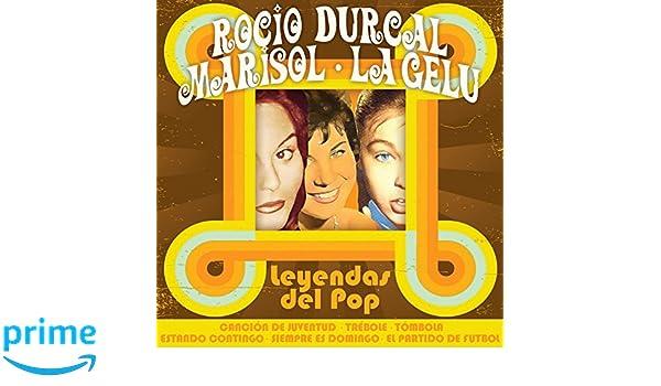 Leyendas Del Pop Rock - Rocío Durcal / Marisol / La Gelu: Varios: Amazon.es: Música