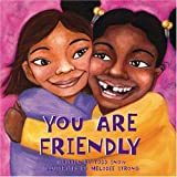You Are Friendly (Paperback)