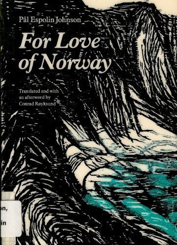 - For Love of Norway (Modern Scandinavian Literature in Translation)
