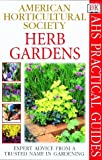 img - for American Horticultural Society Practical Guides: Herb Gardens book / textbook / text book