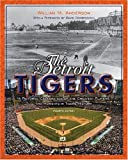 The Detroit Tigers, William M. Anderson, 0814334148
