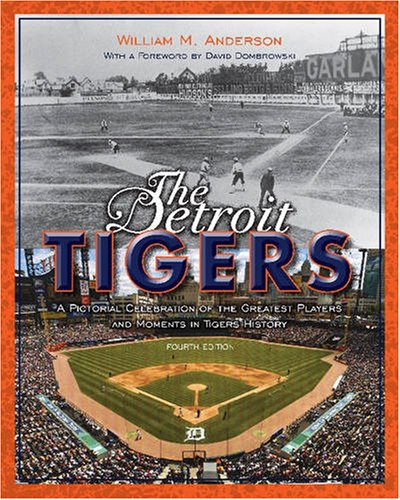 - The Detroit Tigers: A Pictorial Celebration of the Greatest Players and Moments in Tigers History (Great Lakes Books Series)